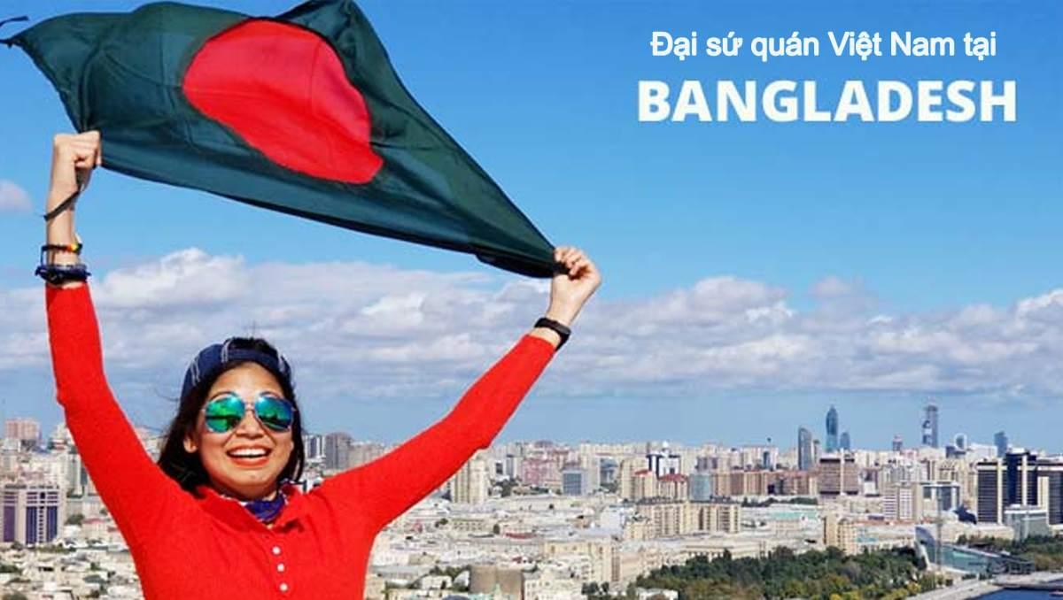 đại sứ quán việt nam tại bangladesh