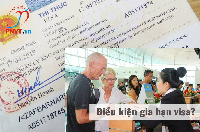 điều kiện gia hạn visa