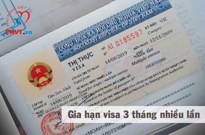 Gia hạn visa 3 tháng 1 lần, 3 tháng nhiều