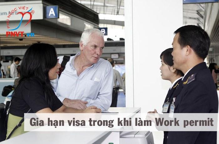 Gia hạn visa để làm giấy phép lao động mới