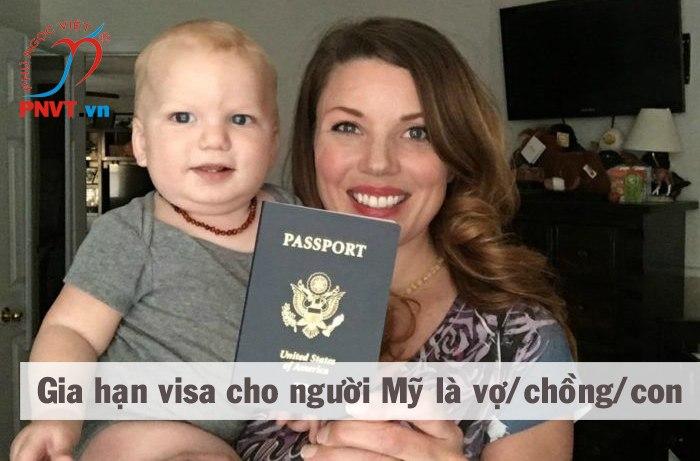 Gia hạn visa Việt Nam cho người Mỹ là vợ, chồng, con của công dân Việt Nam