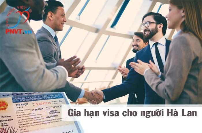 Hồ sơ gia hạn visa cho người Hà Lan