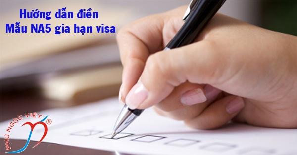 mau na5 gia han visa, mẫu na5 gia hạn visa