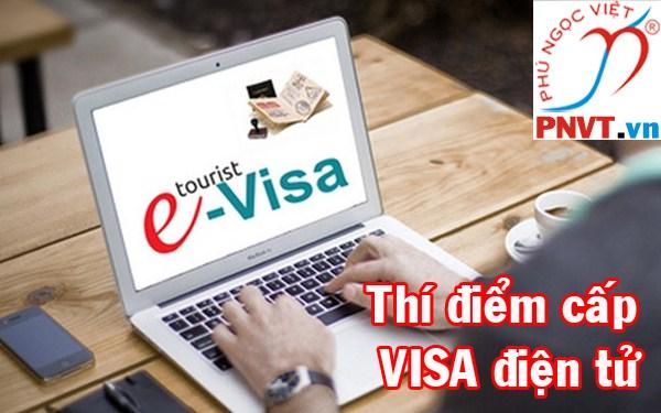 Thí điểm cấp visa điện tử