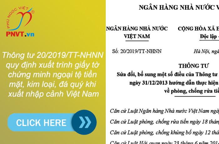Thông tư 20/2019/TT-NHNN quy định xuất trình giấy tờ chứng minh ngoại tệ tiền mặt, kim loại, đá quý khi xuất nhập cảnh Việt Nam