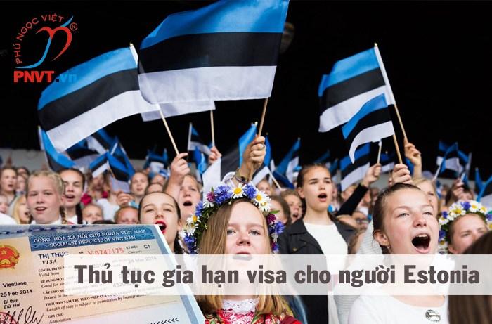 thủ tục gia hạn visa cho người estonia