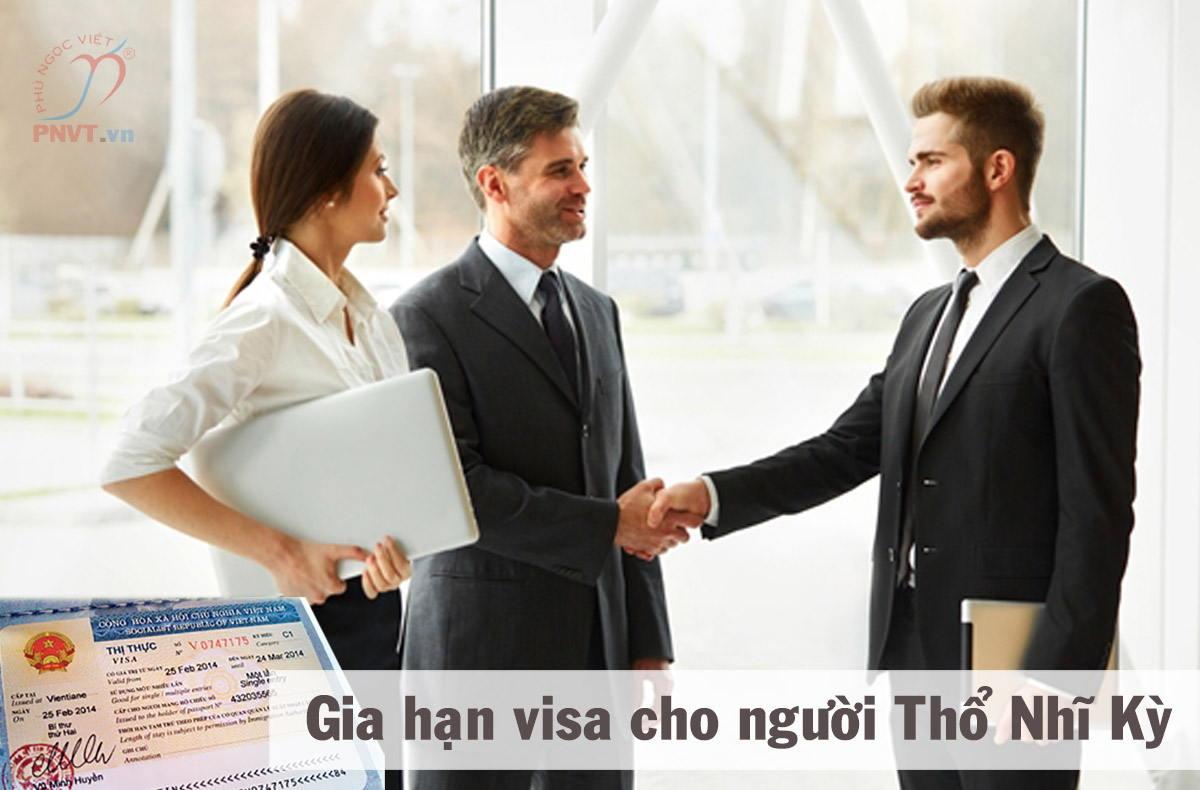 thủ tục gia hạn visa cho người thổ nhĩ kỳ