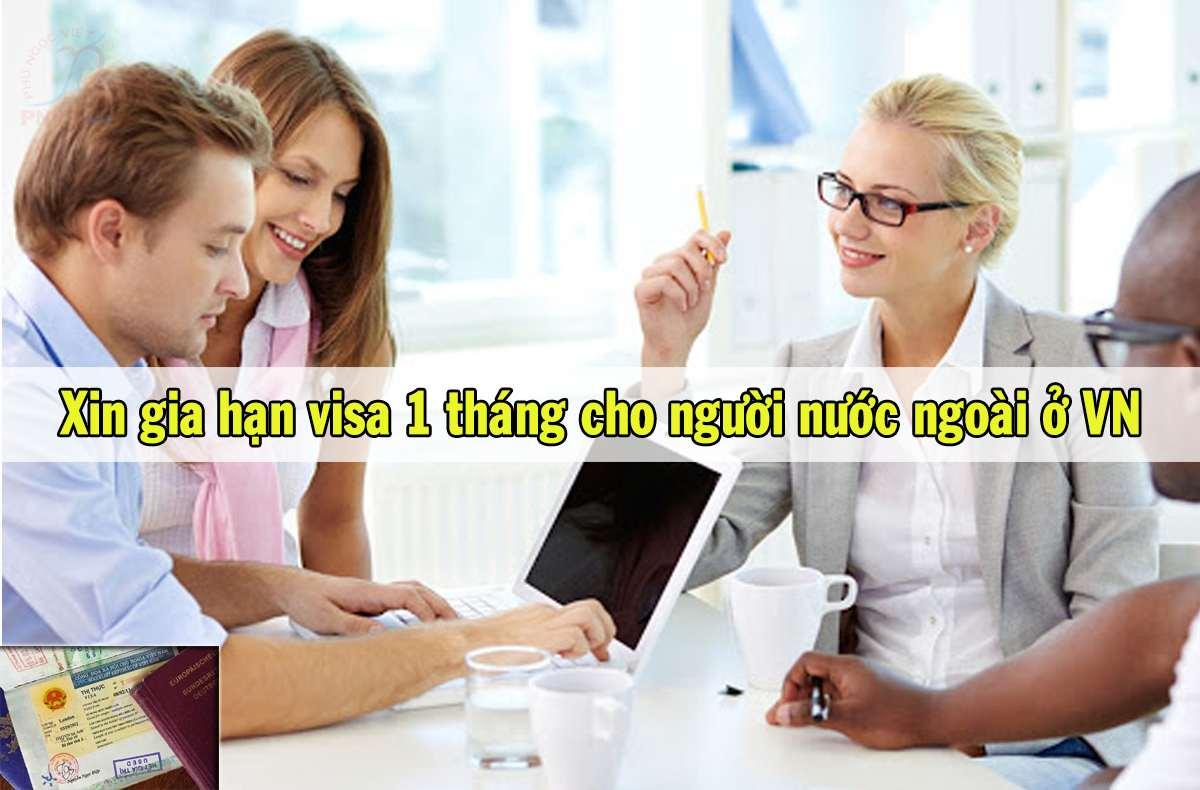 xin gia hạn visa 1 tháng cho người nước ngoài ở Việt Nam